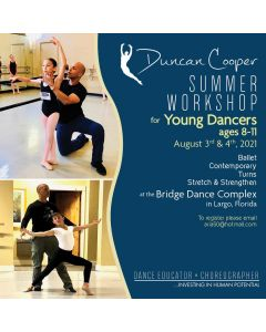 DUNCAN COOPER SUMMER WORKSHOP for Young Dancers - Aug 3rd & 4th 2021