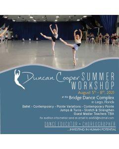 DUNCAN COOPER SUMMER WORKSHOP - Aug 5th - 8th 2021