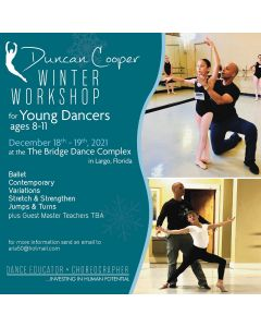 DUNCAN COOPER WINTER WORKSHOP - Young Dancers - Dec 18th - 19th, 2021